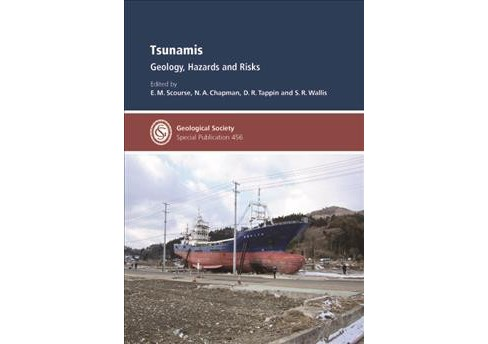 Tsunamis : Geology, Hazards and Risks -  (Hardcover) - image 1 of 1