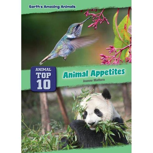 Animal Appetites - (Core Content Science -- Animal Top Ten) by  Joanne Mattern (Hardcover) - image 1 of 1