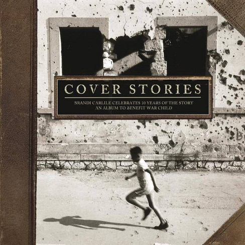 Various - Cover Stories: Brandi Carlile Celebrates 10 Years Of The Story (An Album To Benefit War Child) (Vinyl) - image 1 of 1