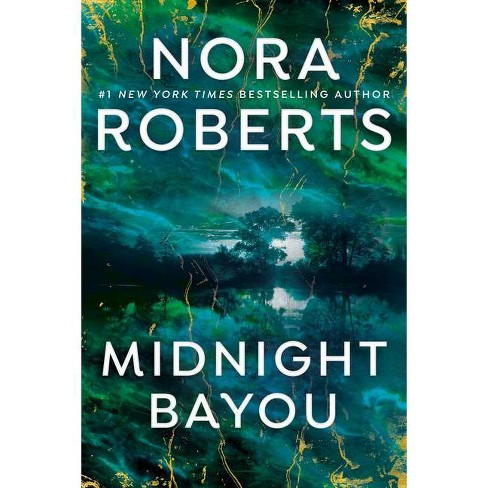 Midnight Bayou - by  Nora Roberts (Paperback) - image 1 of 1