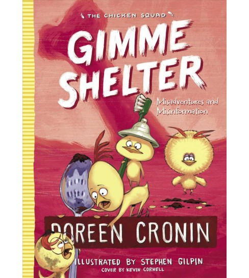 Gimme Shelter : Misadventures and Misinformation -  by Doreen Cronin (Hardcover) - image 1 of 1