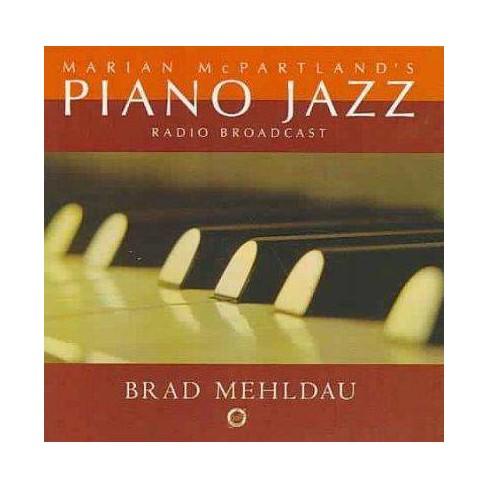 Brad Mehldau - Marian McPartland's Piano Jazz Radio Rebroadcast (CD) - image 1 of 1
