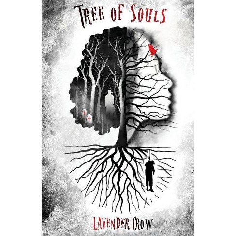 Tree of Souls - by  Lavender Crow (Paperback) - image 1 of 1