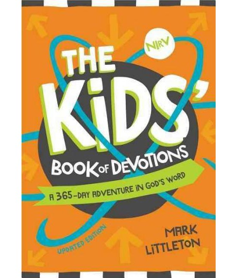 Kids' Book of Devotions : A 365-Day Adventure in God's Word (Updated) (Paperback) (Mark Littleton) - image 1 of 1