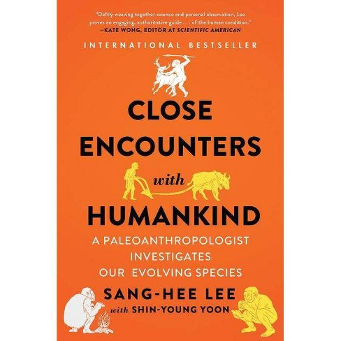 Close Encounters with Humankind - by  Sang-Hee Lee (Paperback) - image 1 of 1