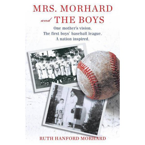 Mrs. Morhard and the Boys - by  Ruth Hanford Morhard (Hardcover) - image 1 of 1