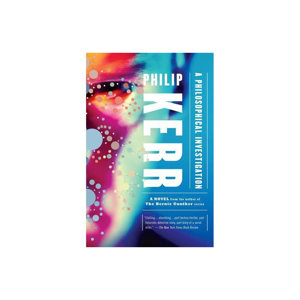 A Philosophical Investigation By Philip Kerr Paperback