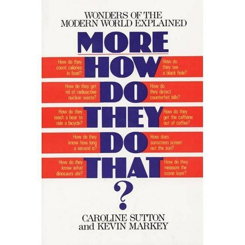 More How Do They Do That? - by  Caroline Sutton (Paperback) - image 1 of 1