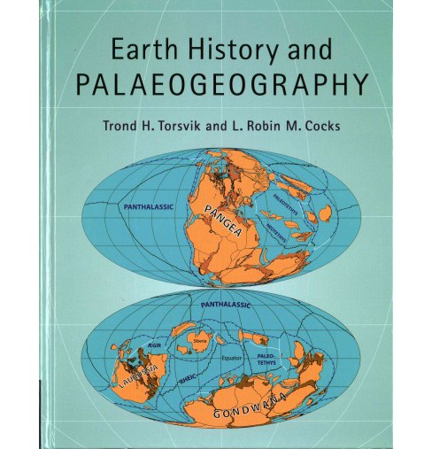Earth History and Palaeogeography (Hardcover) (Trond H. Torsvik & L. Robin M. Cocks) - image 1 of 1