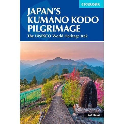 Japan's Kumano Kodo Pilgrimage - by  Katrina Davis (Paperback) - image 1 of 1