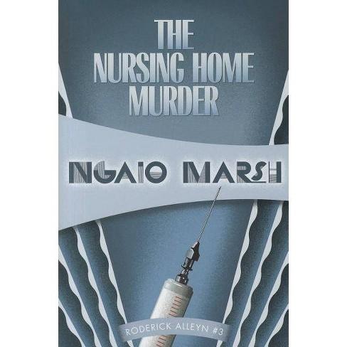 The Nursing Home Murders - (Inspectr Roderick Alleyn) by  Ngaio Marsh (Paperback) - image 1 of 1