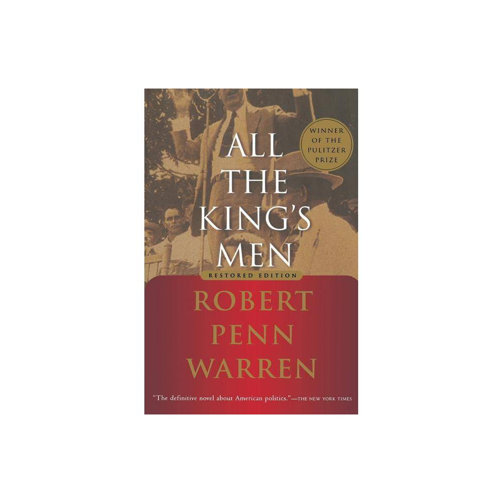 All the Kings Men - by Robert Penn Warren (Paperback) Reviews