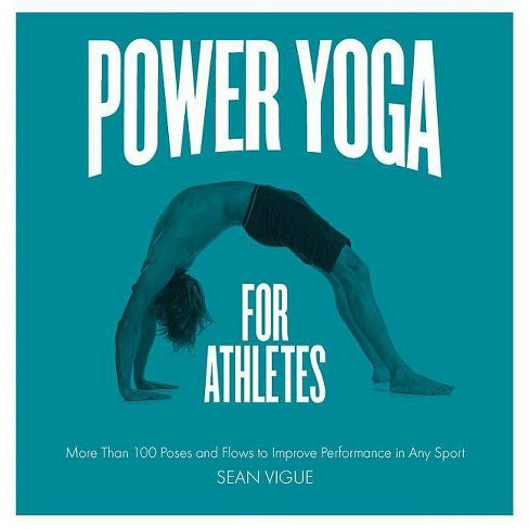 Power Yoga for Athletes - by  Sean Vigue (Paperback) - image 1 of 1