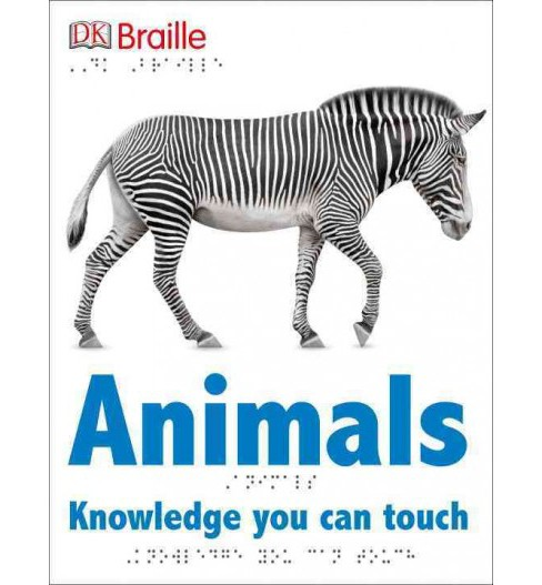 Animals : Knowledge You Can Touch (Hardcover) - image 1 of 1