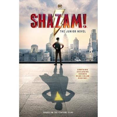 Shazam! : The Junior Novel -  (Shazam!) by Calliope Glass (Paperback)