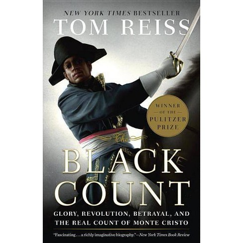 The Black Count - by  Tom Reiss (Paperback) - image 1 of 1