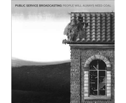 Public Service Broad - People Will Always Need Coal (Vinyl) - image 1 of 1
