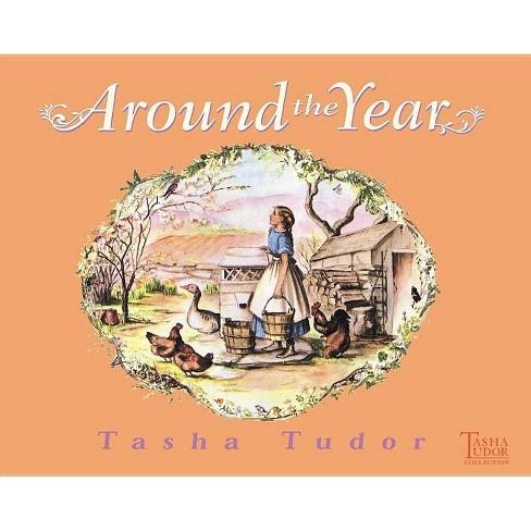 Around the Year - by  Tasha Tudor (Hardcover) - image 1 of 1