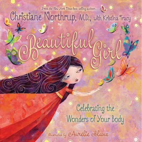 Beautiful Girl - by  Christiane Northrup (Hardcover) - image 1 of 1
