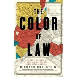 The Color of Law - by  Richard Rothstein (Paperback)