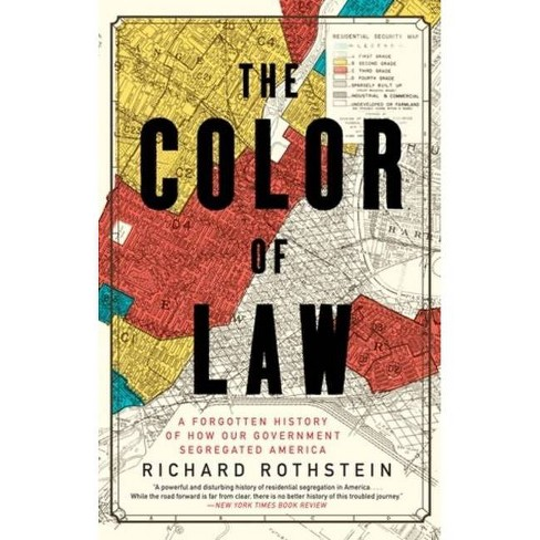 The Color of Law - by  Richard Rothstein (Paperback) - image 1 of 1