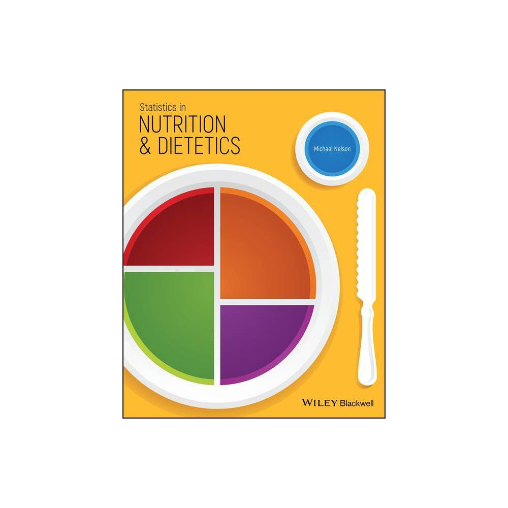 Statistics In Nutrition And Dietetics By Michael Nelson Paperback