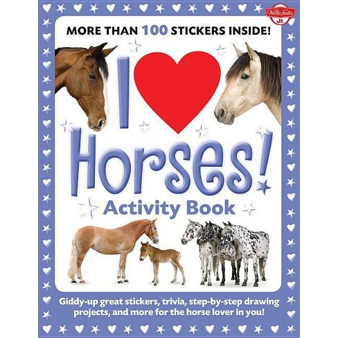 I Love Horses! Activity Book - (I Love Activity Books) by  Russell Farrell (Paperback) - image 1 of 1