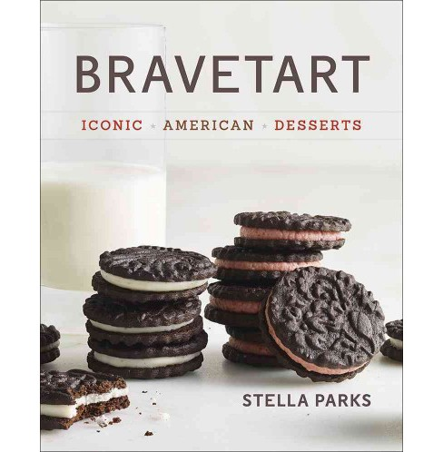 BraveTart : Iconic American Desserts (Hardcover) (Stella Parks) - image 1 of 1