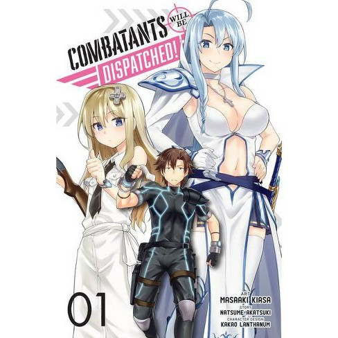 Combatants Will Be Dispatched!, Vol. 1 (Manga) - (Combatants Will Be Dispatched! (Manga)) (Paperback) - image 1 of 1