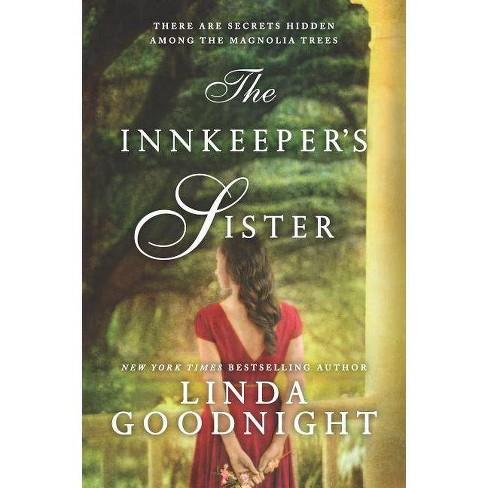 Innkeeper's Sister -  (Honey Ridge) by Linda Goodnight (Paperback) - image 1 of 1