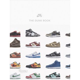 Nike Sb: The Dunk Book - (Hardcover)
