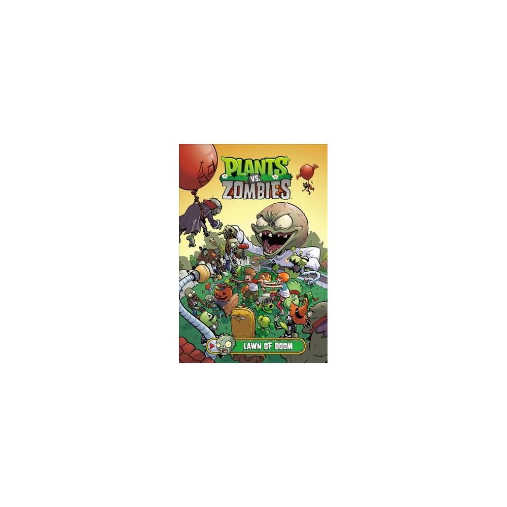 Plants Vs. Zombies : Lawn of Doom - (Plants Vs. Zombies) by Paul Tobin (Hardcover)