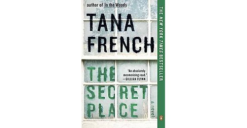 Secret Place (Reprint) (Paperback) (Tana French) - image 1 of 1
