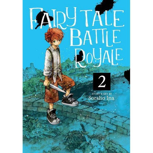 Fairy Tale Battle Royale Vol. 2 - by  Soraho Ina (Paperback) - image 1 of 1