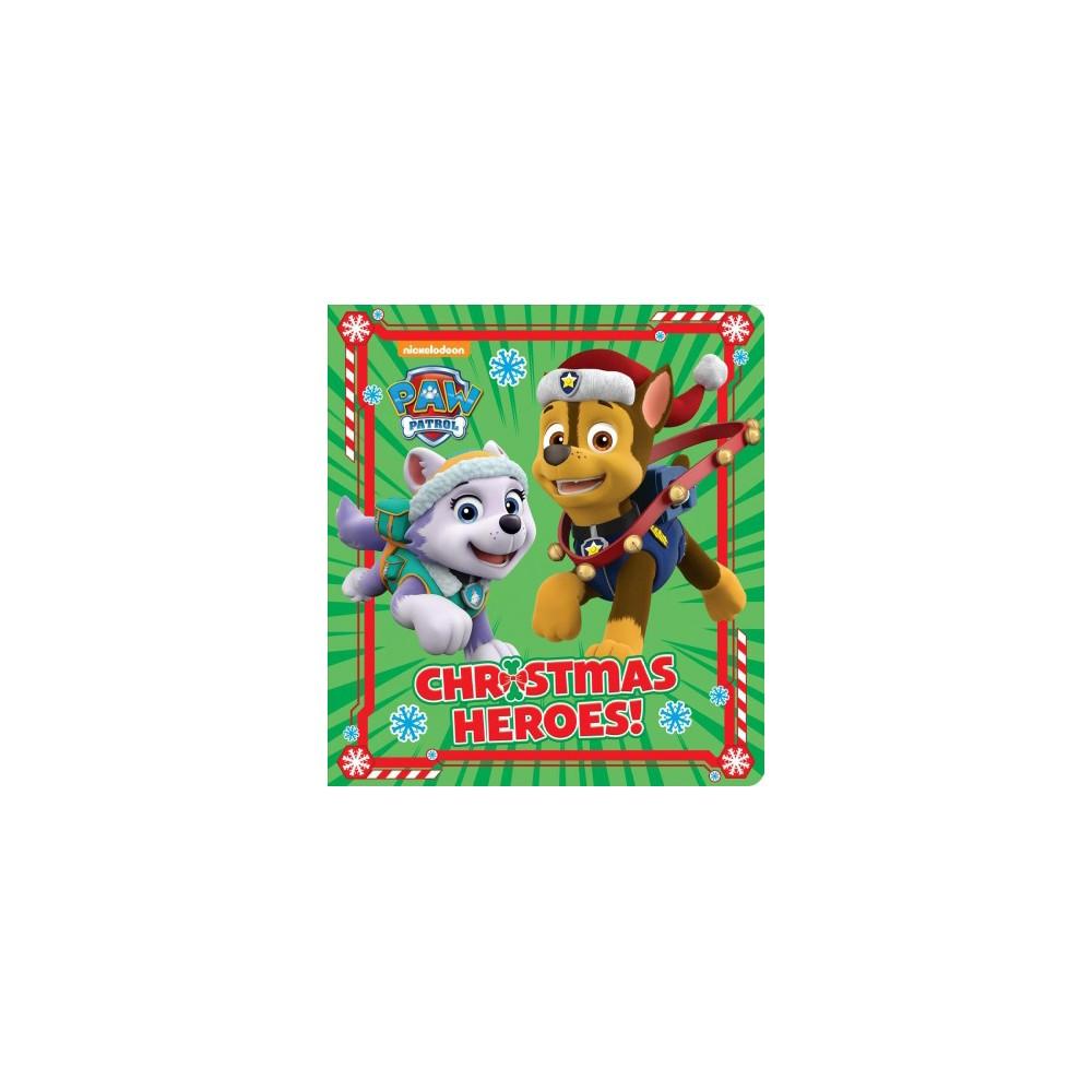 Christmas Heroes! - (Paw Patrol) (Hardcover)