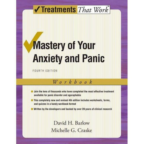 Mastery of Your Anxiety and Panic - (Treatments That Work) 4 Edition (Paperback) - image 1 of 1