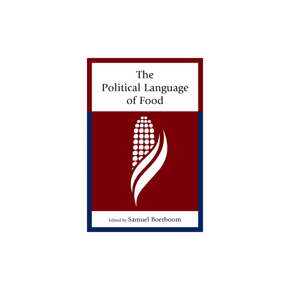 Political Language of Food (Paperback)