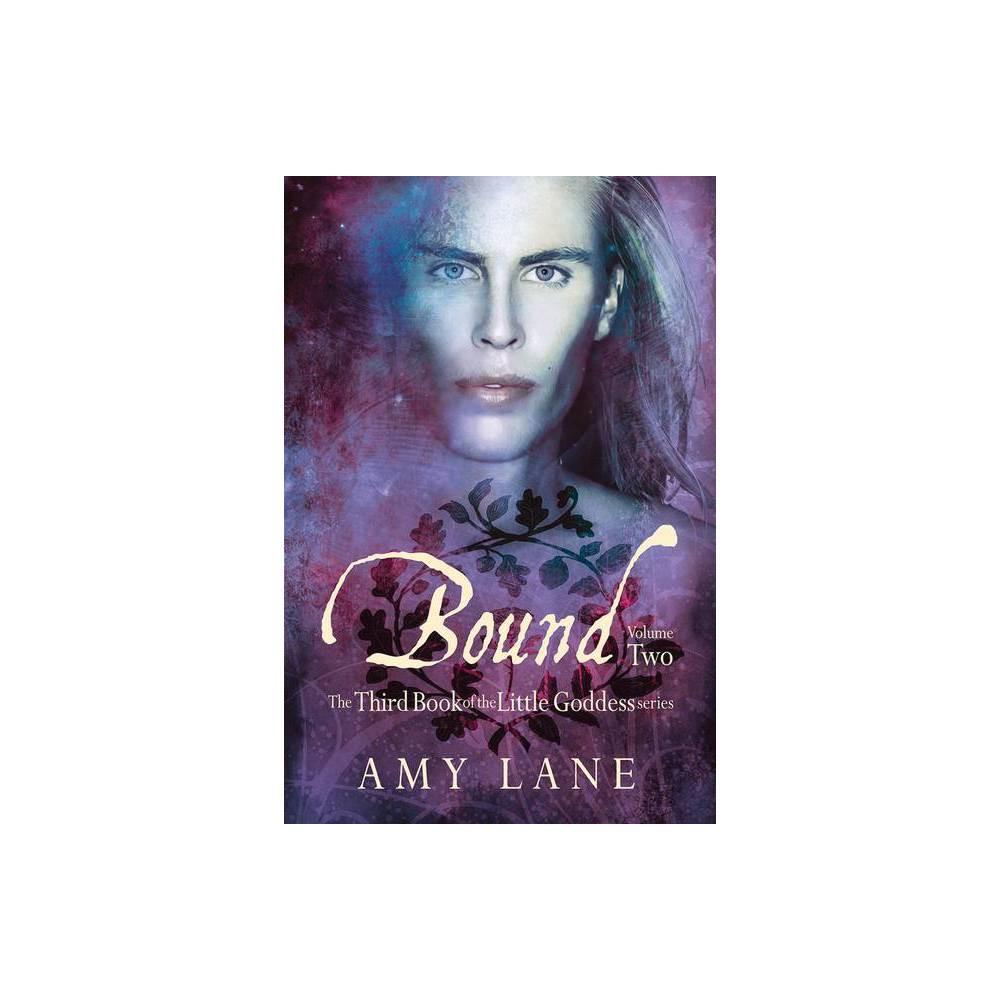 Bound Vol 2 Little Goddess 2nd Edition By Amy Lane Paperback