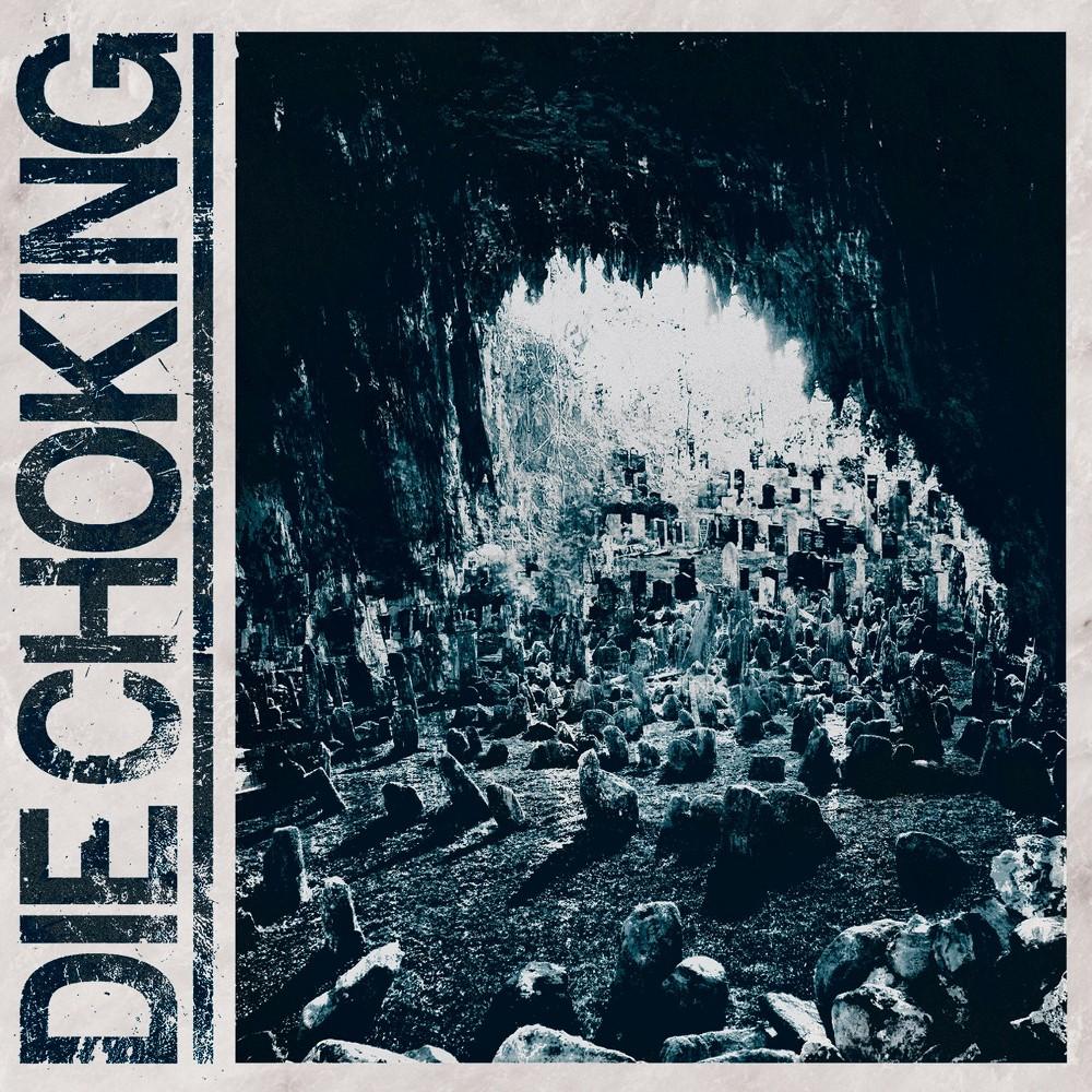 Die Choking - Iii (CD), Pop Music