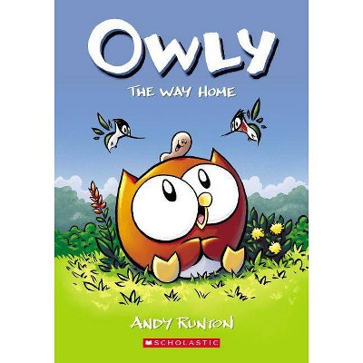 The Way Home (Owly #1), Volume 1 - by Andy Runton (Paperback)
