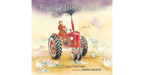 Farmer John's Tractor (Reprint) (School And Library) (Sally Sutton) - image 1 of 1