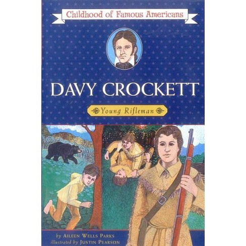 Davy Crockett - (Childhood of Famous Americans (Paperback)) by  Aileen Wells Parks (Paperback) - image 1 of 1