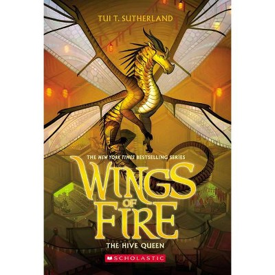 The Hive Queen (Wings Of Fire, Book 12) Volume 12 - by Tui T Sutherland (Paperback)