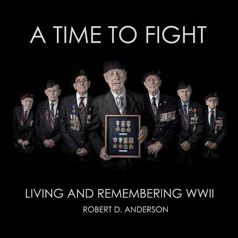 A Time to Fight - by  Robert Anderson (Hardcover) - image 1 of 1