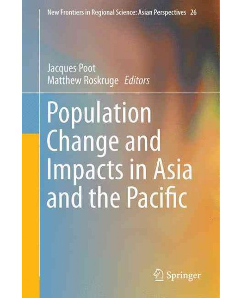 Population Change and Impacts in Asia and the Pacific (Hardcover) - image 1 of 1