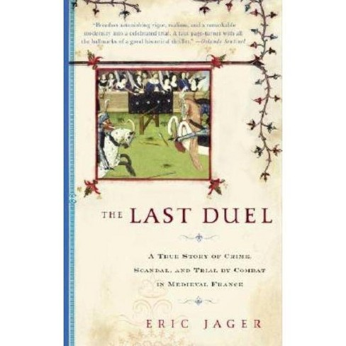 The Last Duel - by  Eric Jager (Paperback) - image 1 of 1