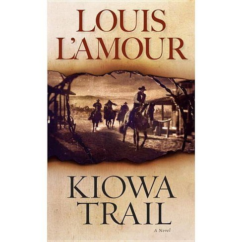 Kiowa Trail - by  Louis L'Amour (Paperback) - image 1 of 1