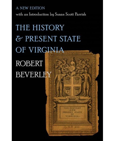 History and Present State of Virginia -  New by Robert Beverley (Paperback) - image 1 of 1