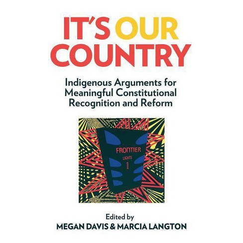 It's Our Country - by  Megan Davis & Marcia Langton (Paperback) - image 1 of 1