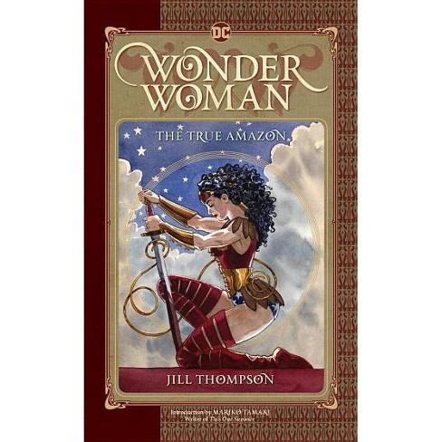 Wonder Woman: The True Amazon - by  Jill Thompson (Paperback) - image 1 of 1